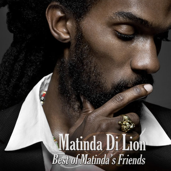 Retouche Matinda Di Lion - Best of Matinda's Friends